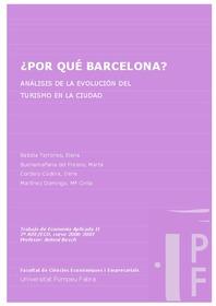 Por Qué Barcelona Análisis De La Evolución Del Turismo En